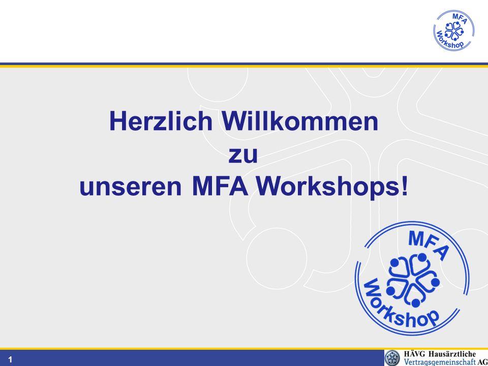 1 Herzlich Willkommen zu unseren MFA Workshops!