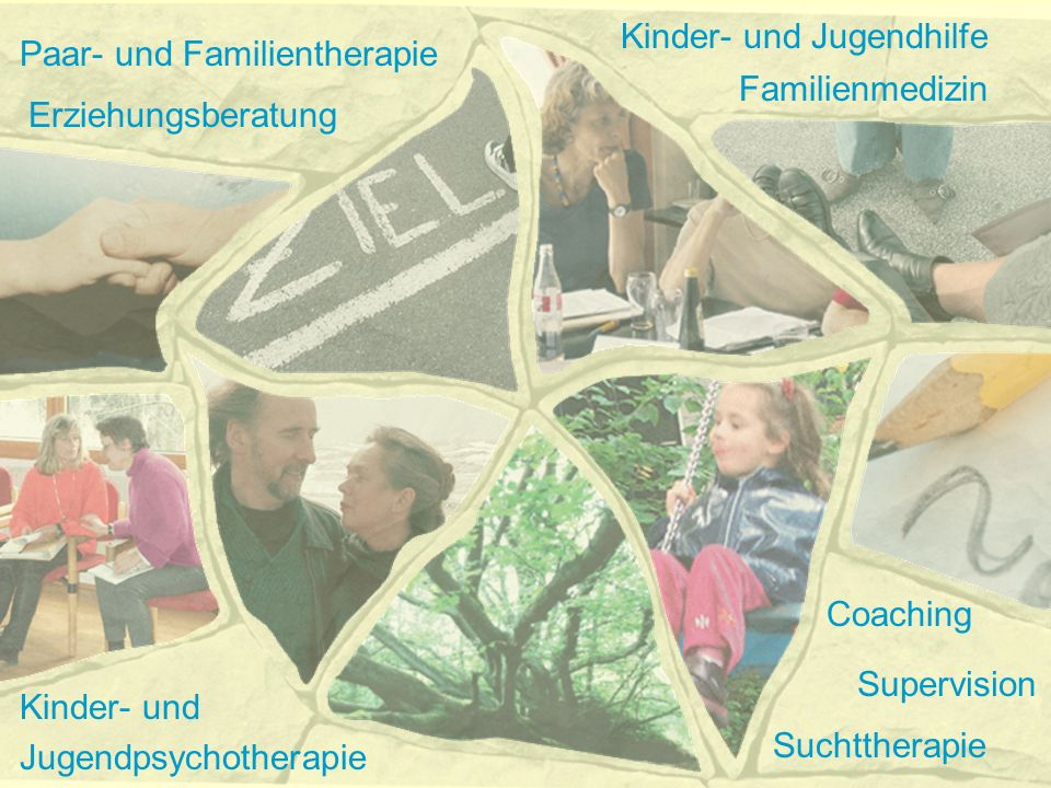 Coaching Suchttherapie Erziehungsberatung Kinder- und Jugendpsychotherapie Familienmedizin Kinder- und Jugendhilfe Supervision Paar- und Familienthera