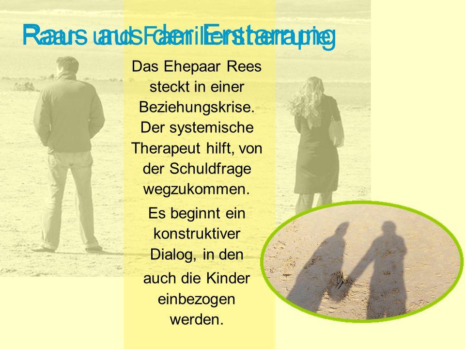 Raus aus der Erstarrung Das Ehepaar Rees steckt in einer Beziehungskrise.