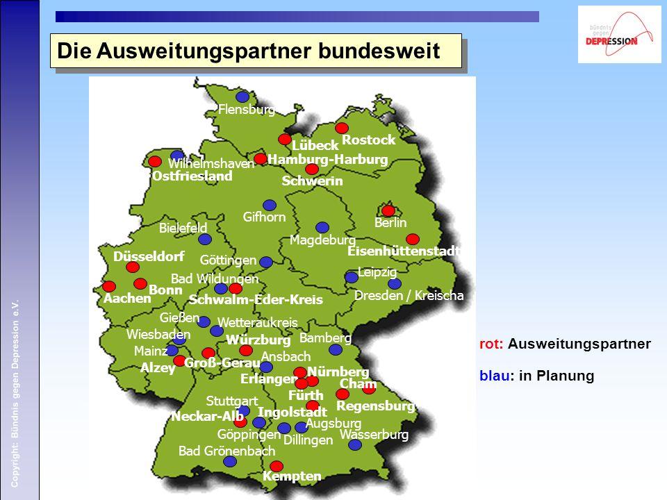 Copyright: Bündnis gegen Depression e.V. rot: Ausweitungspartner blau: in Planung Die Ausweitungspartner bundesweit Kempten Regensburg Erlangen Hambur