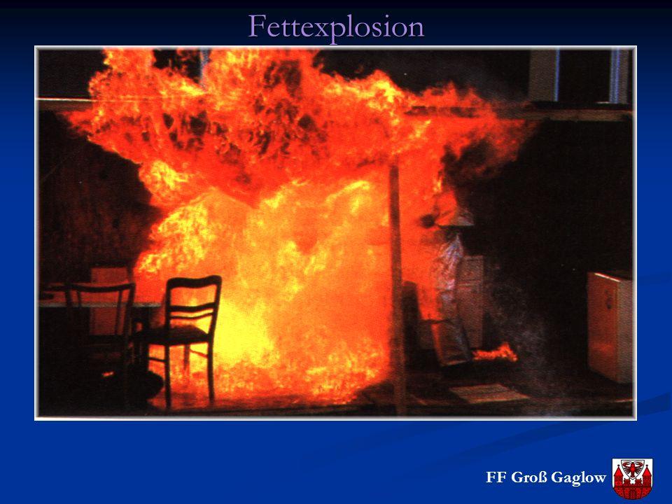 FF Groß GaglowFettexplosion