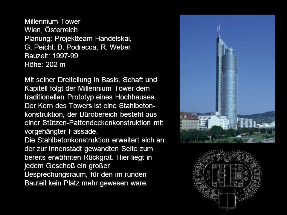 Millennium Tower Wien, Österreich Planung: Projektteam Handelskai, G.