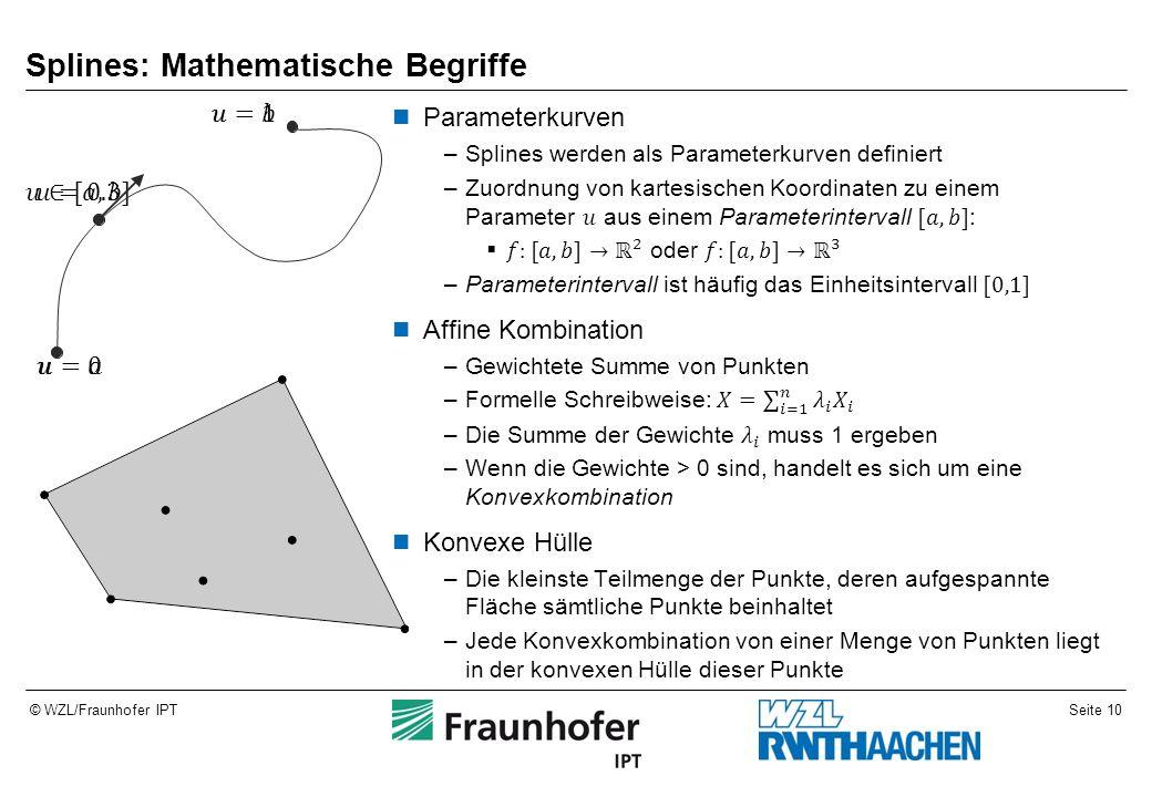 Seite 10© WZL/Fraunhofer IPT Splines: Mathematische Begriffe