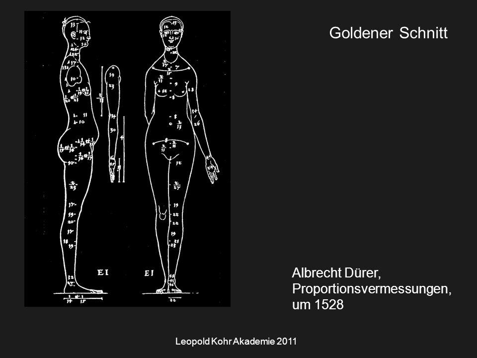 Leopold Kohr Akademie 2011 Goldener Schnitt Albrecht Dürer, Proportionsvermessungen, um 1528