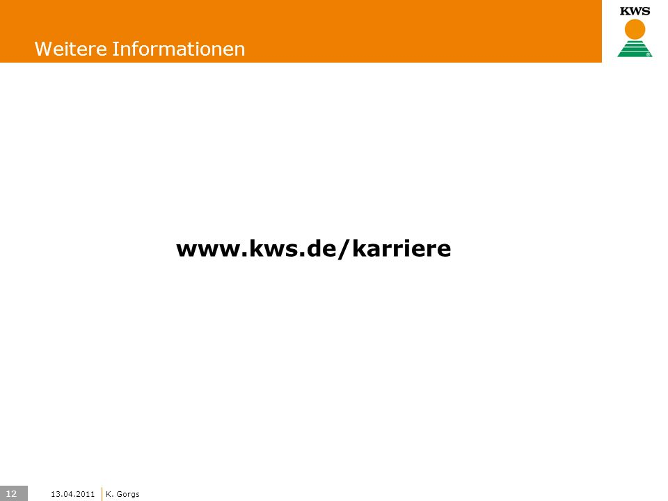 12 KWS UK-LT/HO K. Gorgs Weitere Informationen