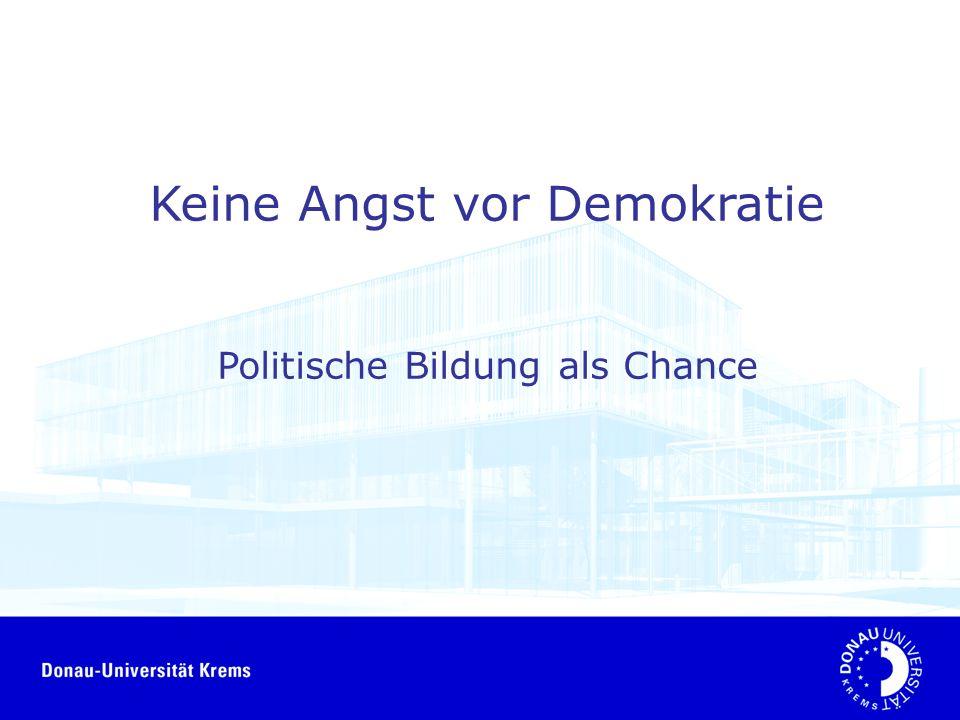 Keine Angst vor Demokratie Politische Bildung als Chance