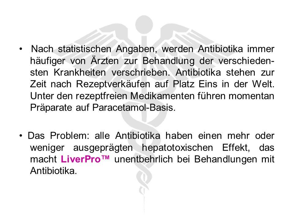 Nach statistischen Angaben, werden Antibiotika immer häufiger von Ärzten zur Behandlung der verschieden- sten Krankheiten verschrieben.