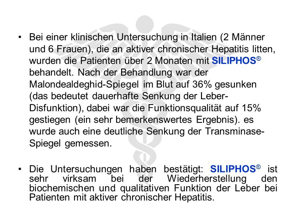 Bei einer klinischen Untersuchung in Italien (2 Männer und 6 Frauen), die an aktiver chronischer Hepatitis litten, wurden die Patienten über 2 Monaten mit SILIPHOS ® behandelt.