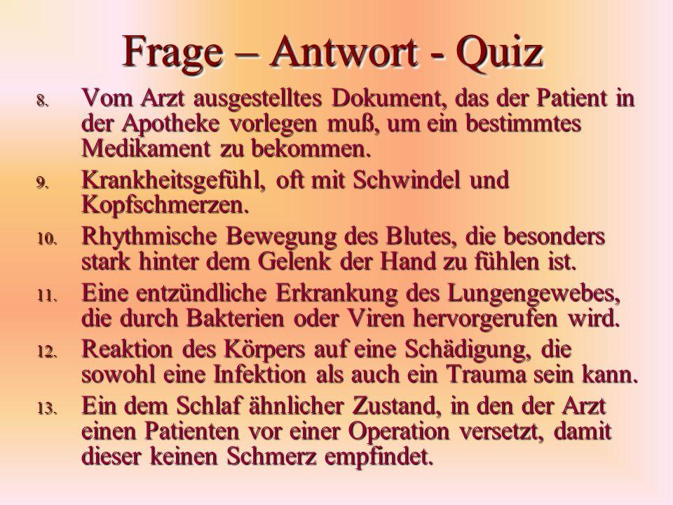 Frage – Antwort - Quiz 8.