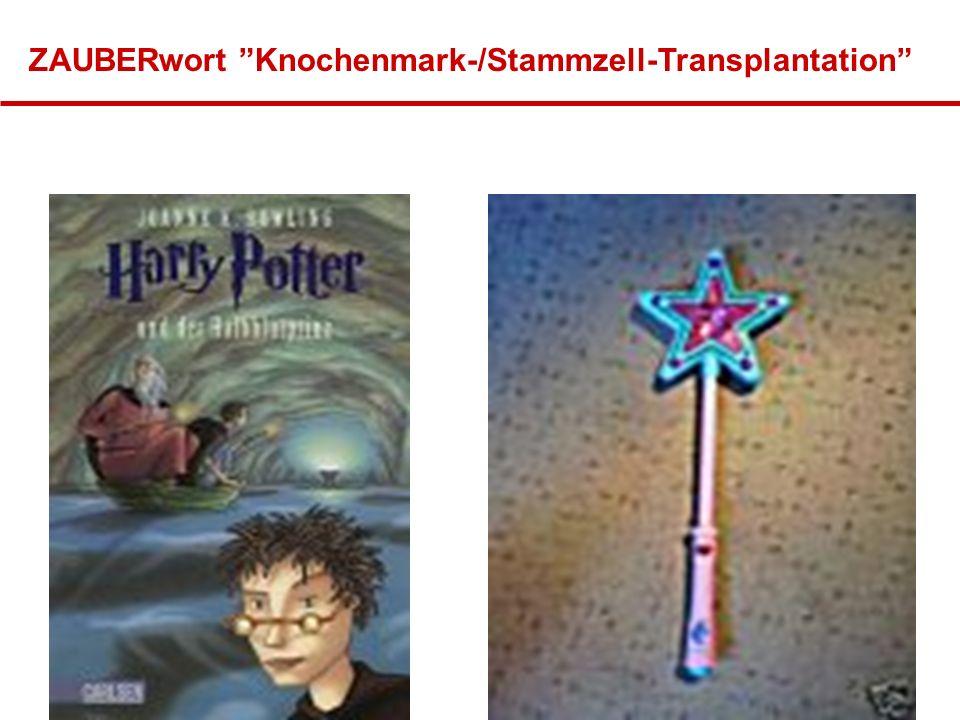 """ZAUBERwort """"Knochenmark-/Stammzell-Transplantation"""""""