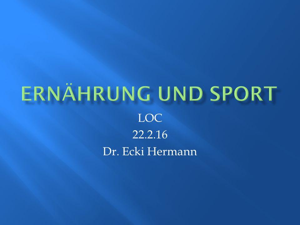 LOC 22.2.16 Dr. Ecki Hermann