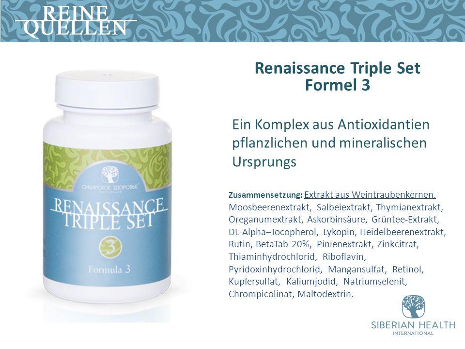 Renaissance Triple Set Formel 3 Zusammensetzung: Extrakt aus Weintraubenkernen, Moosbeerenextrakt, Salbeiextrakt, Thymianextrakt, Oreganumextrakt, Ask