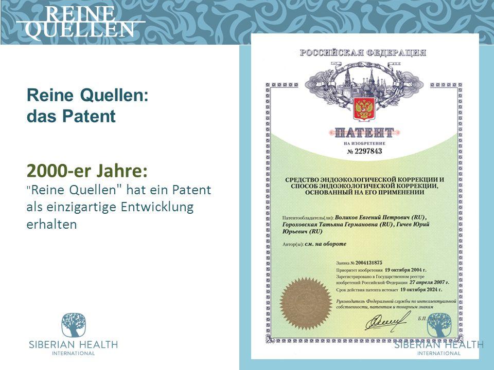 Reine Quellen: das Patent 2000-er Jahre: Reine Quellen hat ein Patent als einzigartige Entwicklung erhalten