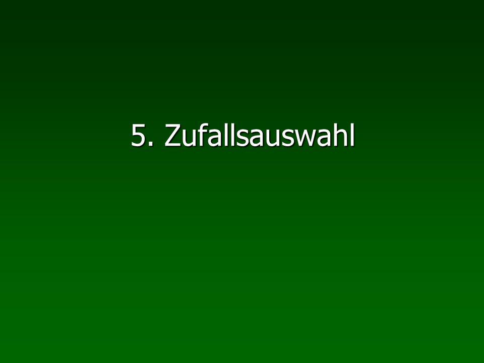 5. Zufallsauswahl
