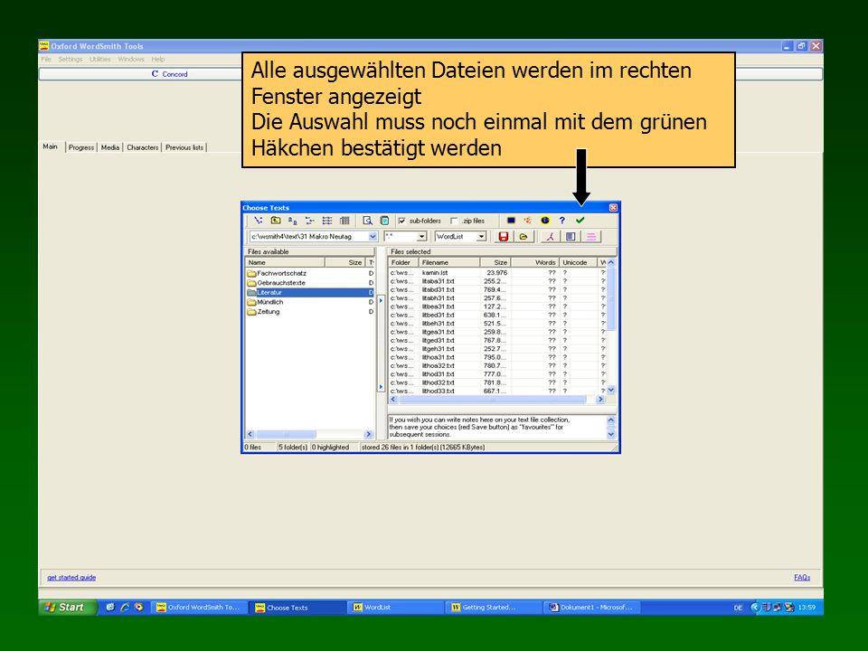 Alle ausgewählten Dateien werden im rechten Fenster angezeigt Die Auswahl muss noch einmal mit dem grünen Häkchen bestätigt werden