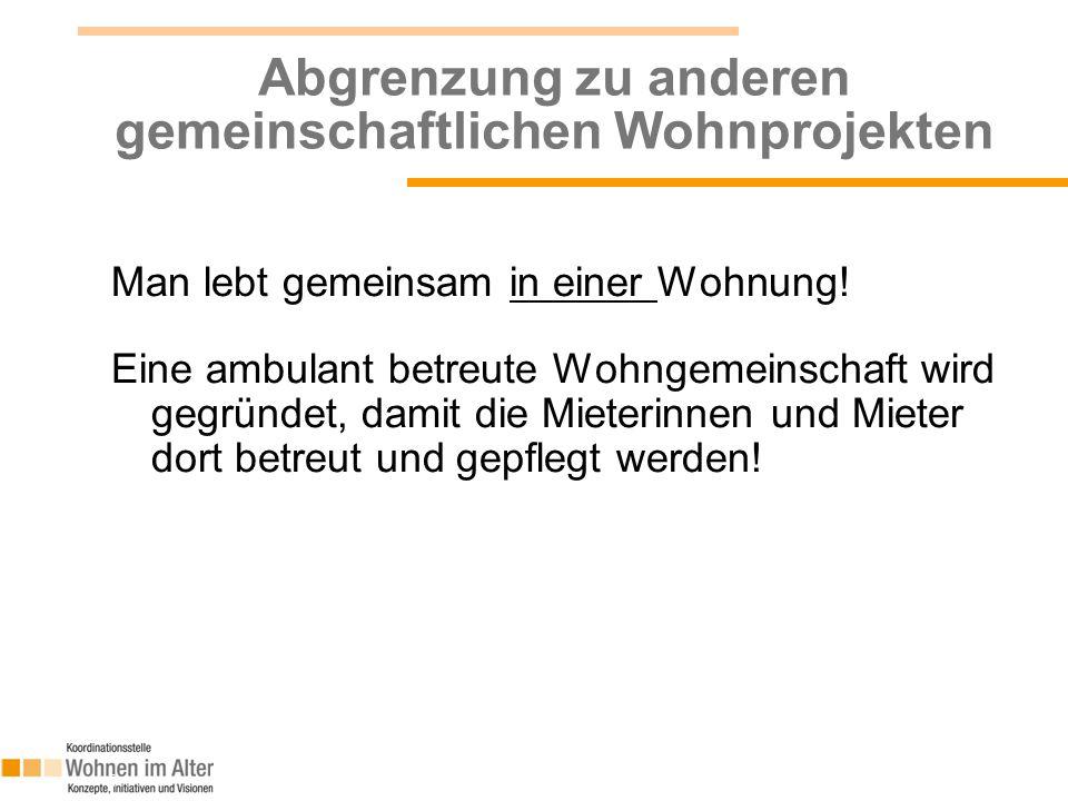 7 Ambulant betreute Wohngemeinschaften  Grundlage: Das Bayerische Wohn- und Pflege- qualitätsgesetz (PfleWoqG) - Grundlagen des privaten Wohnens  Zielgruppe: Betreuungs- und Pflegebedürftige Menschen, insb.
