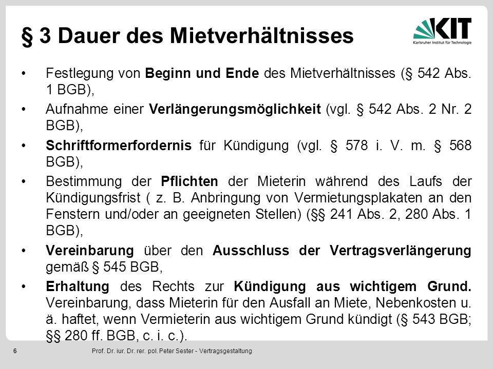 17 § 9 Obhutspflichten der Mieterin Regelung von Obhuts- und Sorgfaltspflichten der Mieterin (§§ 536 c, 241 Abs.