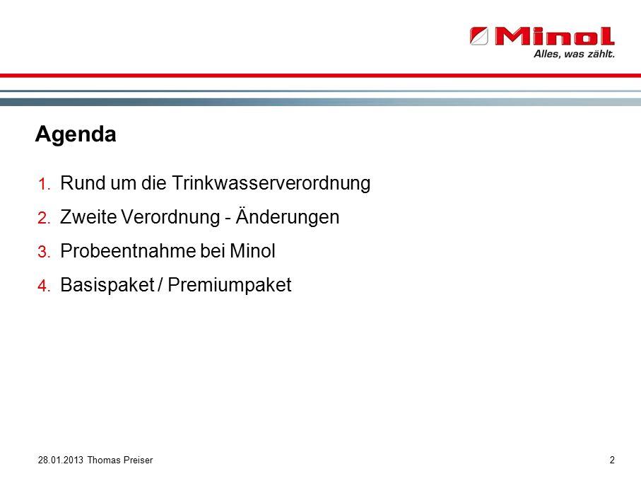 228.01.2013 Thomas Preiser Agenda 1. Rund um die Trinkwasserverordnung 2.