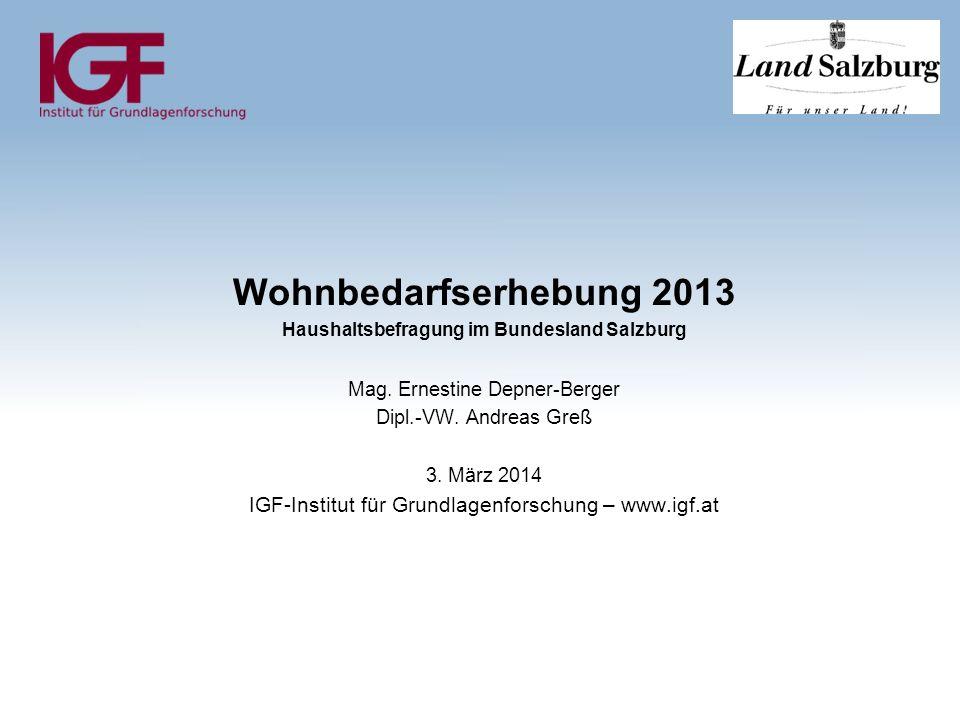 Wohnbedarfserhebung 2013 Haushaltsbefragung im Bundesland Salzburg Mag.