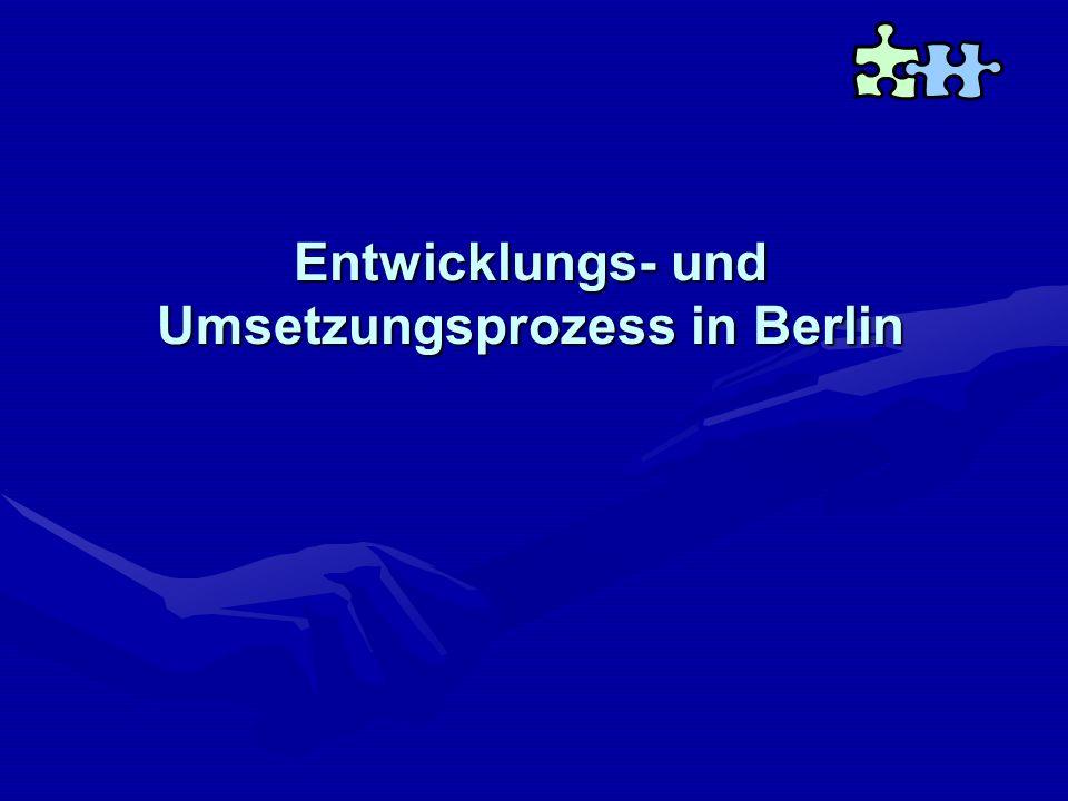 Entwicklungs- und Umsetzungsprozess in Berlin