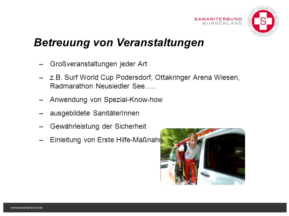 Rapid Response Teams  Erkundung und Koordination  USAR (Urban Search and Rescue)  Location of trapped persons  Assistance at rescue work  First aid and paramedical assistance  Notfallmedizin  Trinkwasseraufbereitung  Mobile Ambulanzen Kriseninterventionste am