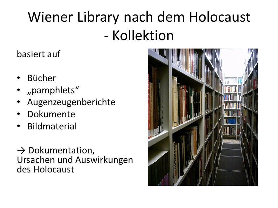 """Wiener Library nach dem Holocaust - Kollektion basiert auf Bücher """"pamphlets"""" Augenzeugenberichte Dokumente Bildmaterial → Dokumentation, Ursachen und"""