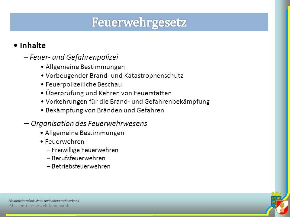 Niederösterreichischer Landesfeuerwehrverband Abschnittsfeuerwehrkommando § 79 Kostenersatz – Gegenüber der Gemeinde verpflichtet wem eine Brandwache gemäß § 30 Abs.