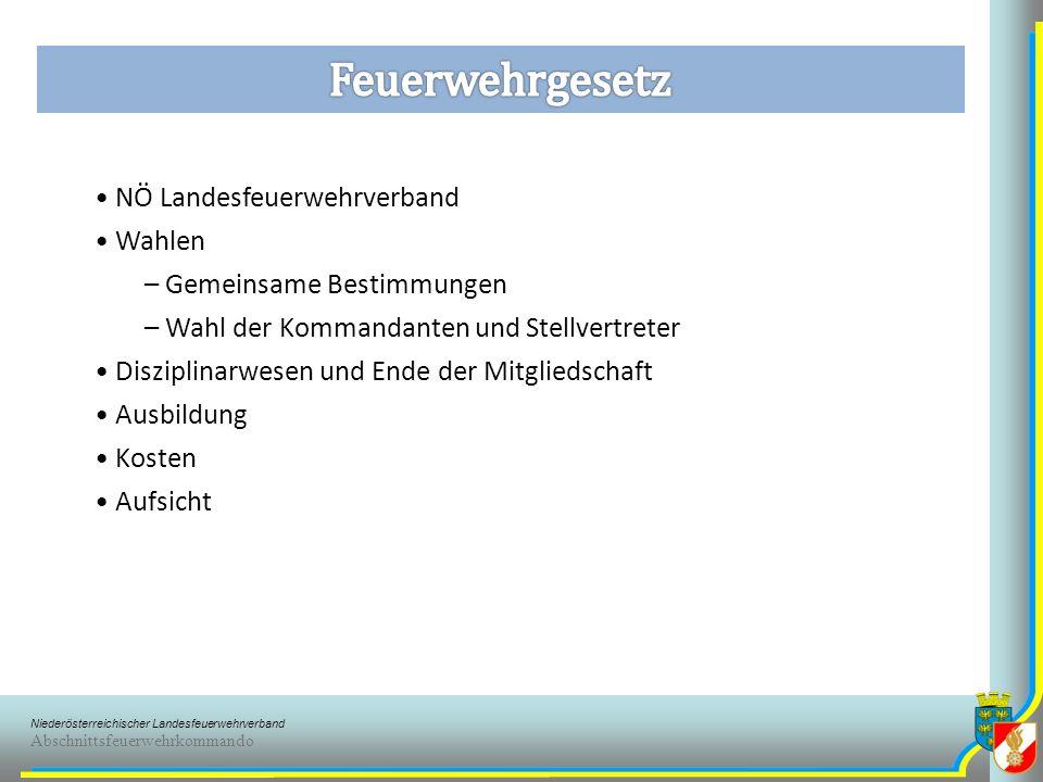 Niederösterreichischer Landesfeuerwehrverband Abschnittsfeuerwehrkommando § 5 Besorgung der überörtlichen Feuer- u.