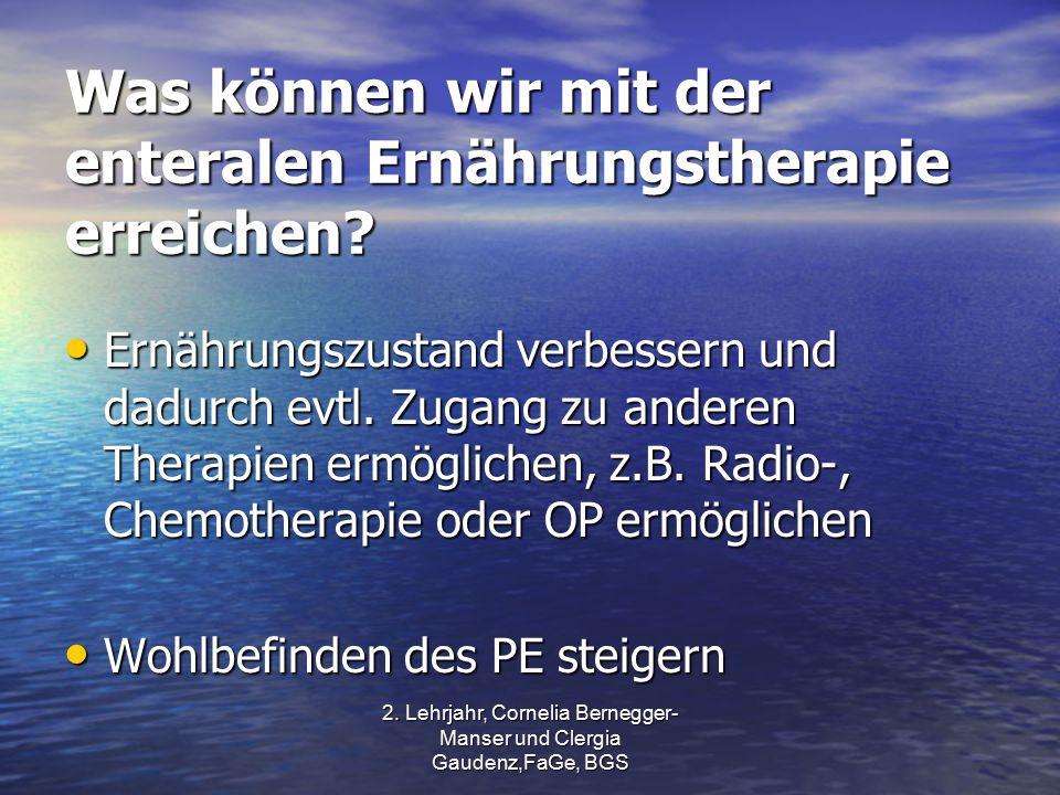 Was können wir mit der enteralen Ernährungstherapie erreichen.