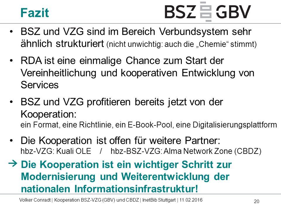 """20 BSZ und VZG sind im Bereich Verbundsystem sehr ähnlich strukturiert (nicht unwichtig: auch die """"Chemie"""" stimmt) RDA ist eine einmalige Chance zum S"""