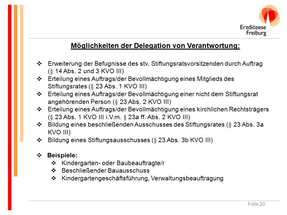Folie 20  Erweiterung der Befugnisse des stv. Stiftungsratsvorsitzenden durch Auftrag (§ 14 Abs.