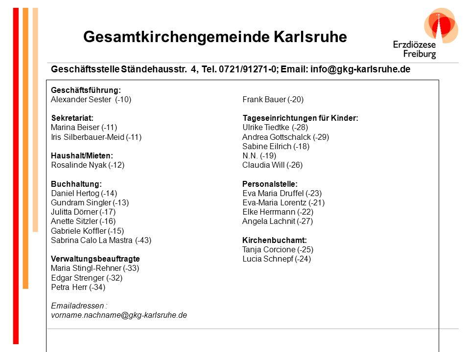 Gesamtkirchengemeinde Karlsruhe Geschäftsstelle Ständehausstr.