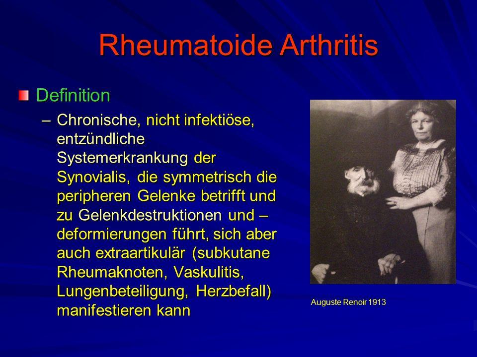 Rheumatoide Arthritis Definition –Chronische, nicht infektiöse, entzündliche Systemerkrankung der Synovialis, die symmetrisch die peripheren Gelenke betrifft und zu Gelenkdestruktionen und – deformierungen führt, sich aber auch extraartikulär (subkutane Rheumaknoten, Vaskulitis, Lungenbeteiligung, Herzbefall) manifestieren kann Auguste Renoir 1913