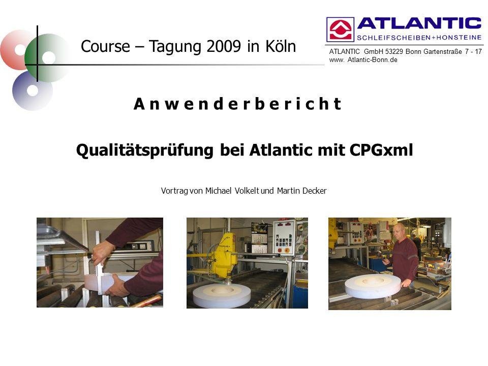 ATLANTIC GmbH 53229 Bonn Gartenstraße 7 - 17 www. Atlantic-Bonn.de ATLANTIC GmbH 53229 Bonn Gartenstraße 7 - 17 www. Atlantic-Bonn.de Course – Tagung
