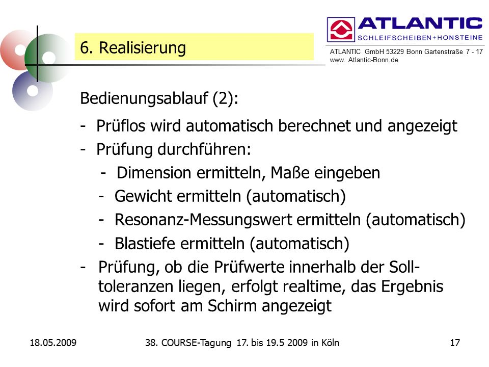 ATLANTIC GmbH 53229 Bonn Gartenstraße 7 - 17 www. Atlantic-Bonn.de 18.05.20091738.