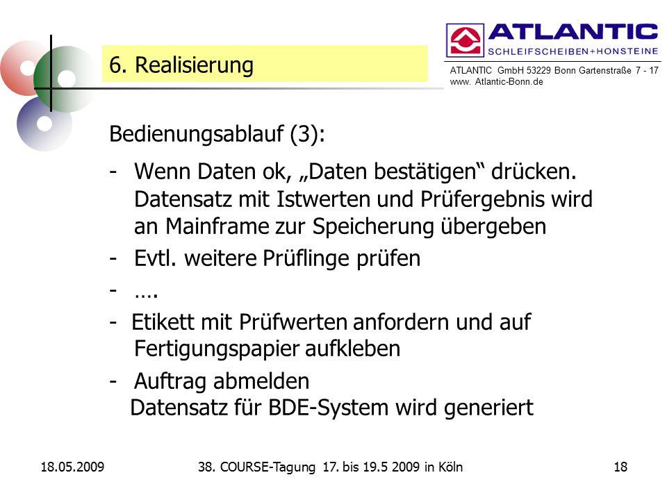 ATLANTIC GmbH 53229 Bonn Gartenstraße 7 - 17 www. Atlantic-Bonn.de 18.05.20091838.
