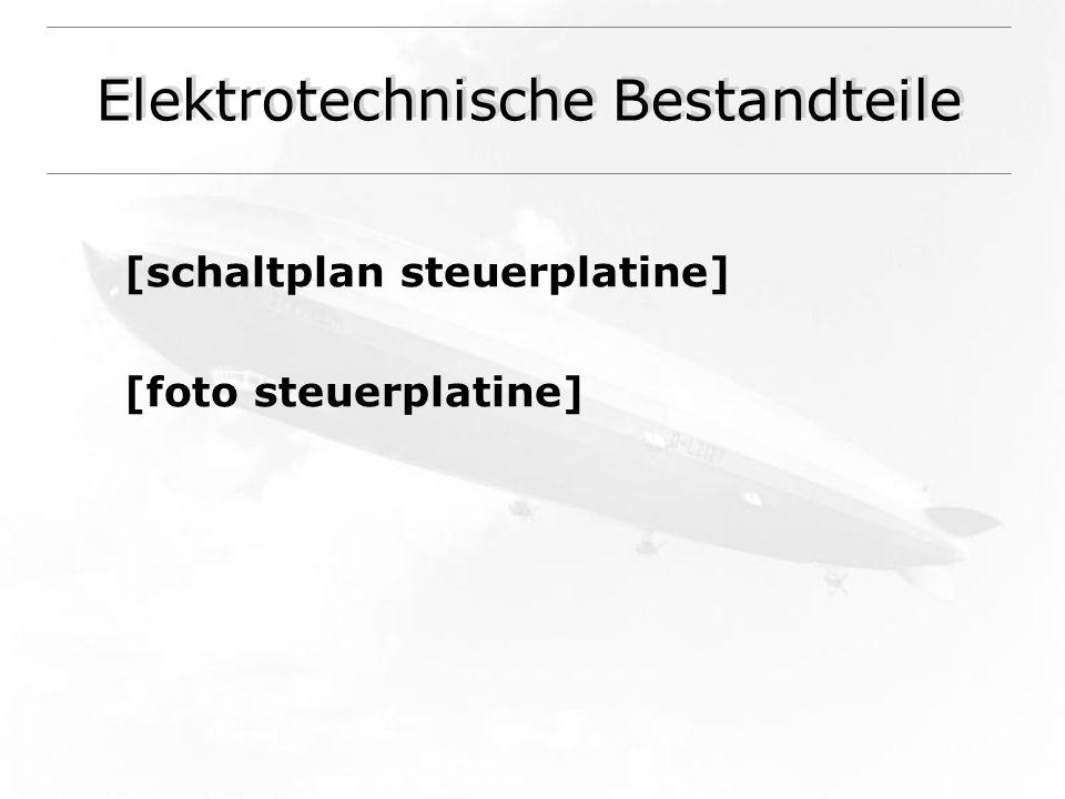 Elektrotechnische Bestandteile [schaltplan steuerplatine] [foto steuerplatine]