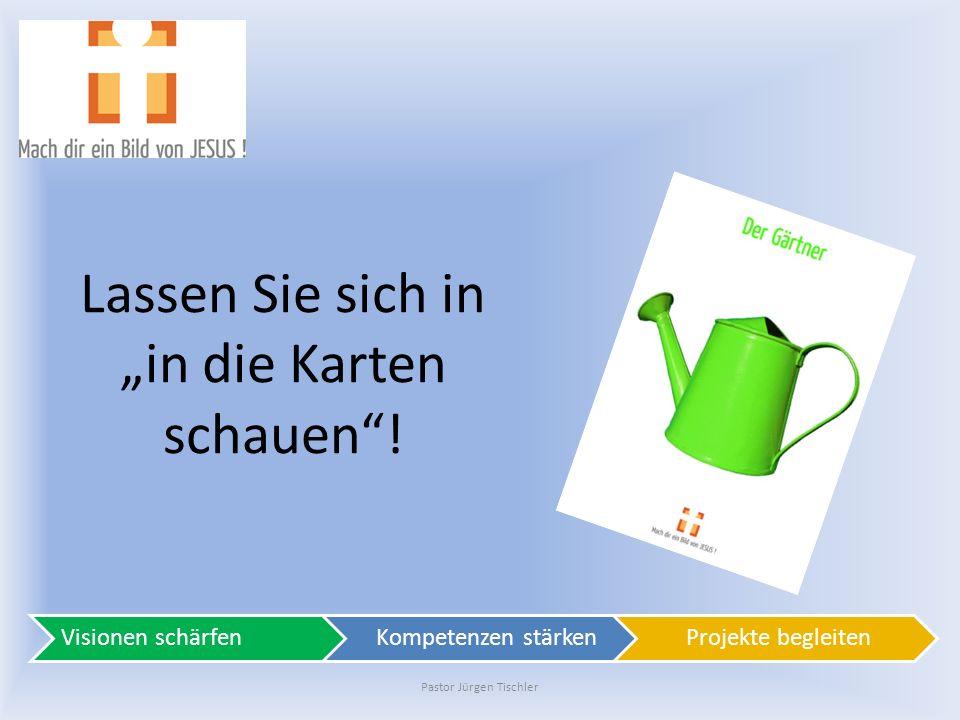Pastor Jürgen Tischler Das Magazin zur Postkarte Probieren Sie es aus und empfehlen Sie IHN weiter.