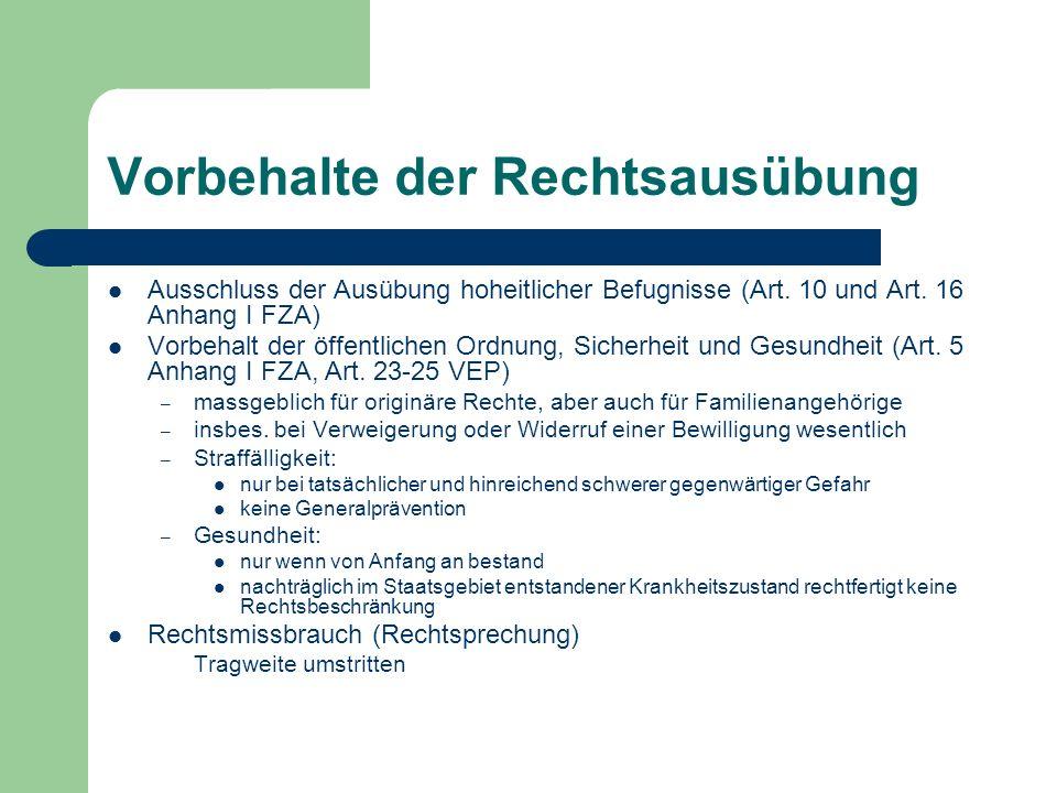 Vorbehalte der Rechtsausübung Ausschluss der Ausübung hoheitlicher Befugnisse (Art.