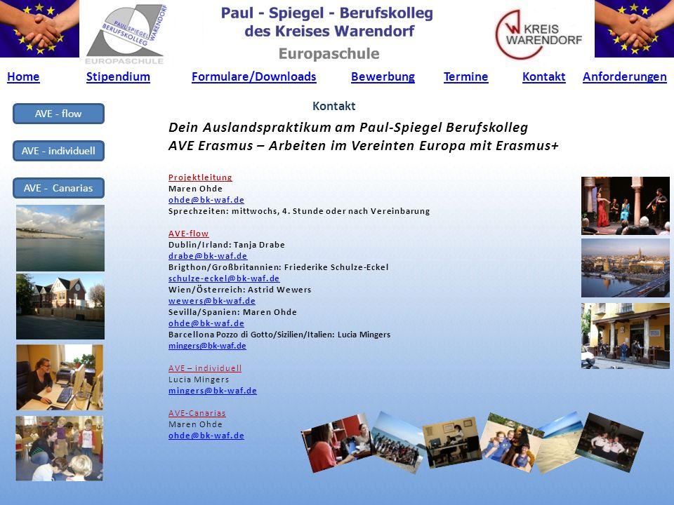 AVE - flow AVE - individuell AVE - Canarias Dein Auslandspraktikum am Paul-Spiegel Berufskolleg AVE Erasmus – Arbeiten im Vereinten Europa mit Erasmus