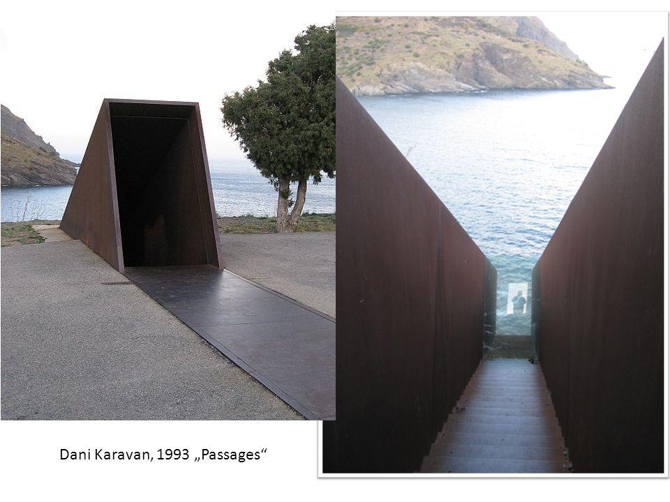 """Dani Karavan, 1993 """"Passages"""