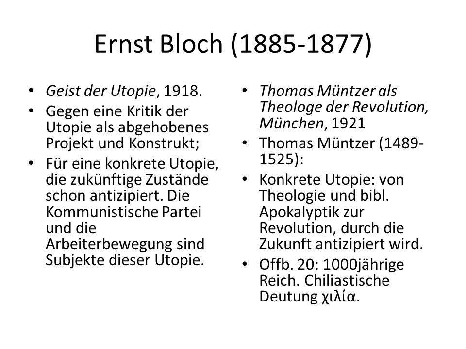 Ernst Bloch (1885-1877) Geist der Utopie, 1918.