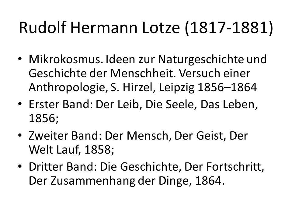 Rudolf Hermann Lotze (1817-1881) Mikrokosmus.