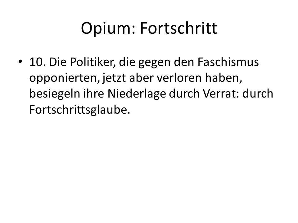 Opium: Fortschritt 10.