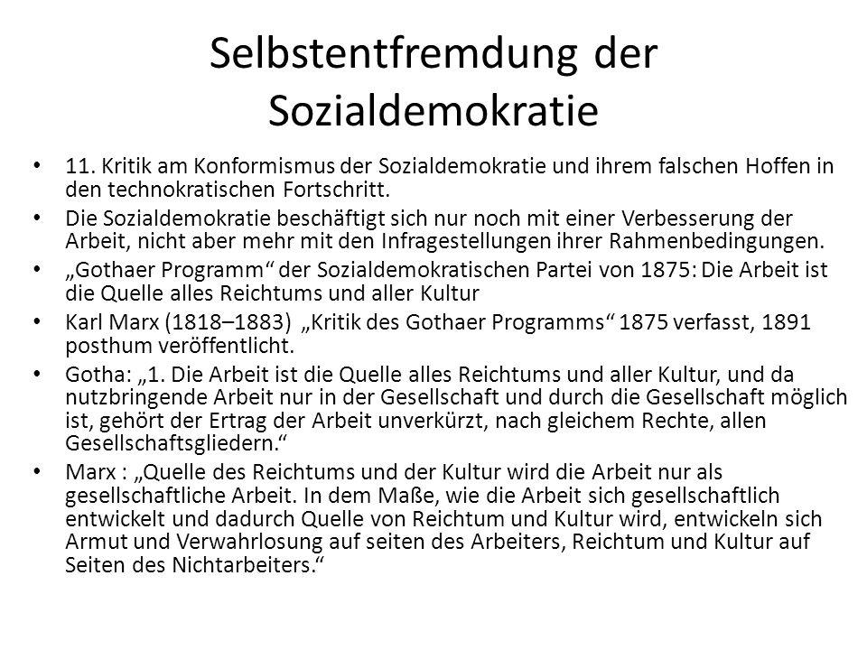 Selbstentfremdung der Sozialdemokratie 11.