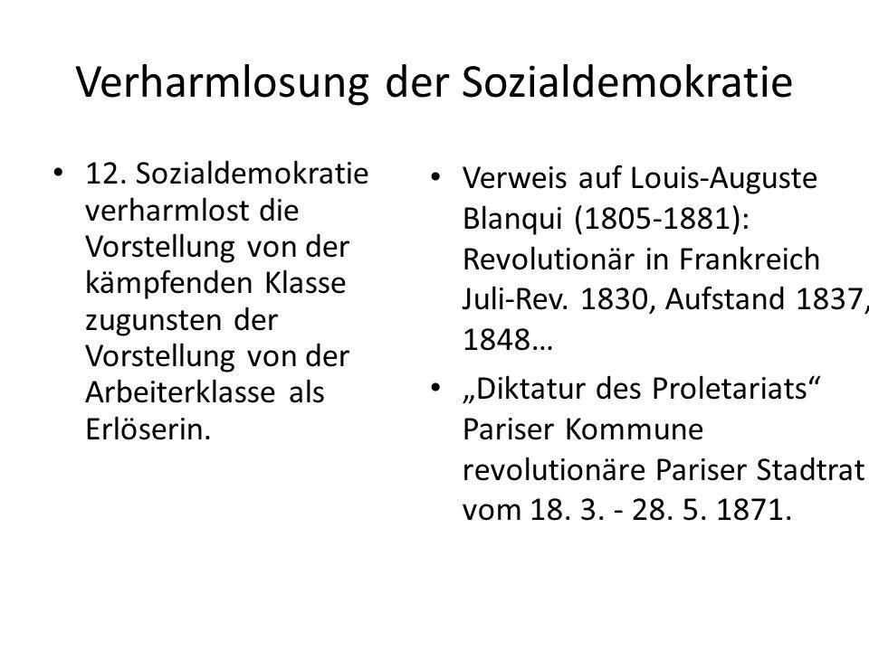 Verharmlosung der Sozialdemokratie 12.