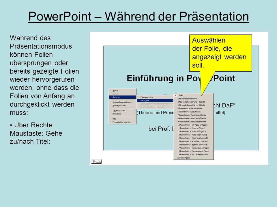 PowerPoint – Vor der Präsentation keine Unterverzeichnisse anlegen, sondern alles in einen Ordner speichern (PPP, Videos, Sounds, Bilder  PPP legt eigene Pfade an).