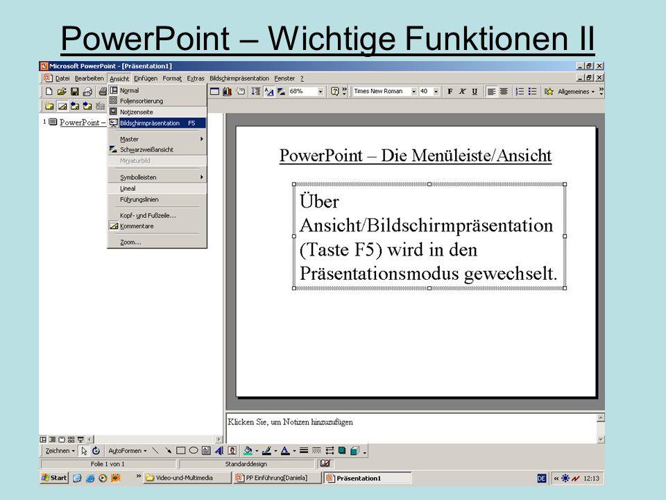 PowerPoint – Wichtige Funktionen I