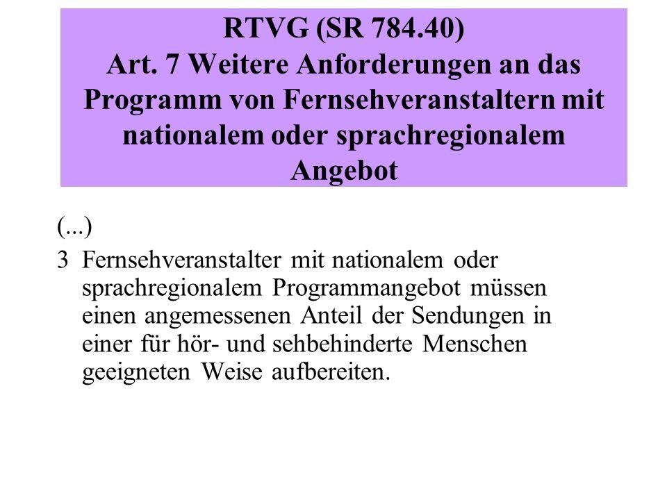 RTVG (SR 784.40) Art.