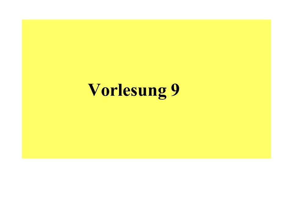 Vorlesung 9